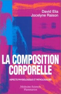 La composition corporelle : Aspects physiologique et pathologiques