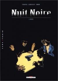 Nuit noire, tome 1 : Fuite