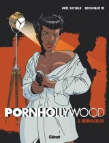 Pornhollywood, Tome 2 :
