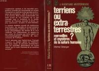 Terriens ou extra-terrestres ? ou Merveilles et mystères de la nature humaine (J'ai lu)