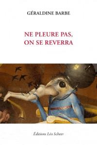 Ne Pleure Pas, on Se Reverra