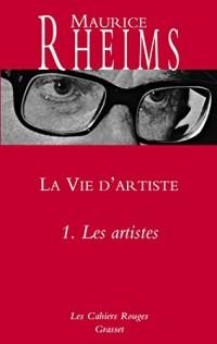 LA VIE D'ARTISTE T01 LES ARTISTES
