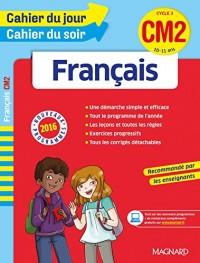 Cahier du jour/Cahier du soir Français CM2 - Nouveau programme 2016