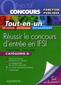 Réussir le concours d'entrée en IFSI : Fonction publique, Catégorie B