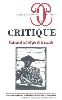 Critique, N° 723-724 : Ethique et esthétique de la corrida