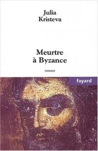 Meurtre à Byzance