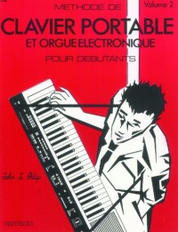 Partition: Methode de clavier portable pour debutants vol. 2