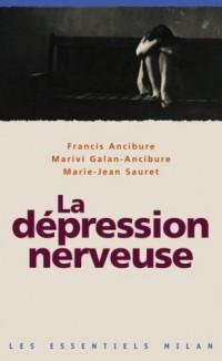 La dépression nerveuse