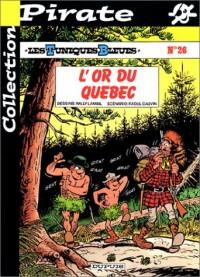 BD Pirate : Les Tuniques bleues, tome 26 : L'or du Québec