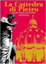 La cattedra di Pietro. Duemila anni di storia dei papi. Con CD Audio e 3 CD-ROM
