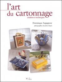 L'art du cartonnage : Création et techniques