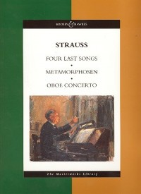 Four Last Songs and Other Works (Metamorphoses - Oboe Concerto)