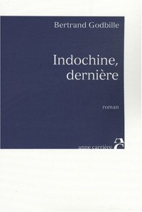 INDOCHINE DERNIERE