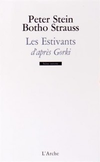 Les Estivants d'après Gorki
