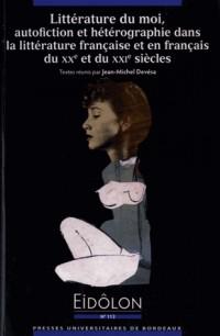 Litterature du Moi Autofiction et Heterographie Dans la Litterature Française et en Français du Xxe