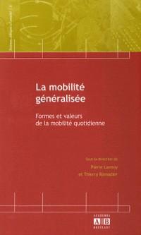 La mobilité généralisée