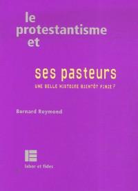 Le protestantisme et ses pasteurs : Une belle histoire bientôt finie ?