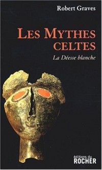 Les mythes celtes : La Déesse blanche