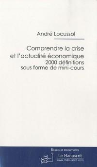 Comprendre la crise et l'actualité économique : Lexique mis à jour 2010