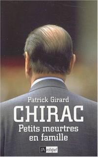 Chirac, petits meurtres en famille