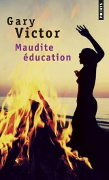 Maudite Education [Poche]