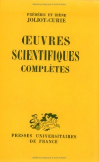 Oeuvres scientifiques complètes