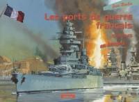 Les ports de guerre français 1939-1945