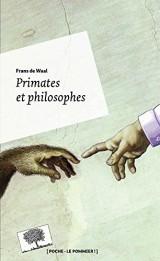 Primates et philosophes [Poche]