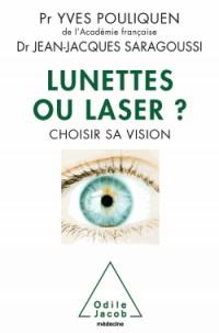 Lunettes ou laser ? Choisir sa vision