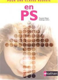 Pour une classe réussie en PS : Livret pédagogique