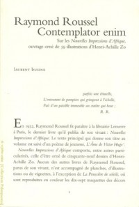Raymond Roussel contemplator enim: Sur les Nouvelles impressions d'Afrique