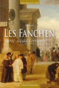 Les Fanchen : Une saga lorraine