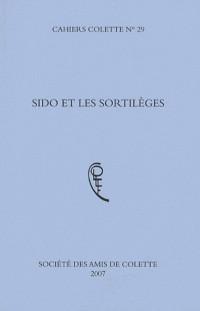 Cahiers Colette, N° 29 : Sido et les sortilèges