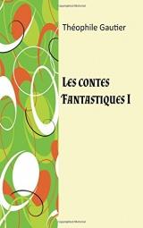 Les contes fantastiques I