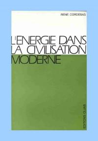L'énergie dans la civilisation moderne