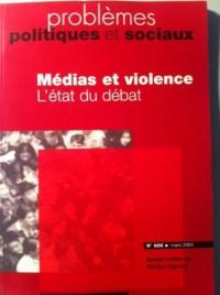 Médias et violence, l'état du débat