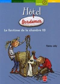 Hôtel Bordemer : Le fantôme de la chambre 13