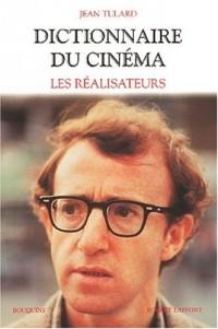 Dictionnaire du cinéma, tome 1 : Les réalisateurs