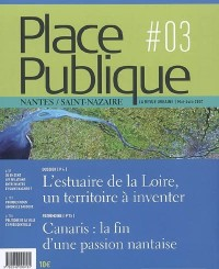 Place Publique, N° 3: L'estuaire de la Loire à l'occasion de la première biennale d'art contemporain
