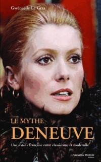 Le mythe Deneuve