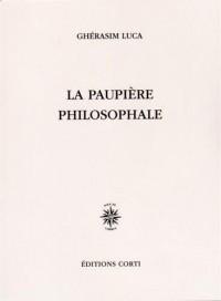 La paupière philosophale