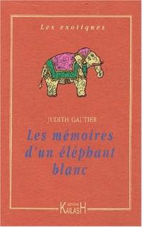 Les Mémoires de l'éléphant blanc
