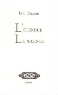 L'étendue, le silence