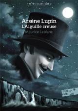 ARSENE LUPIN - L'AIGUILLE CREUSE [Poche]