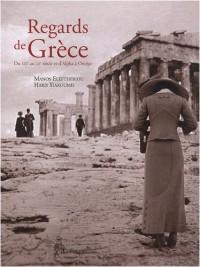 Regards de Grèce : Du XIXe au XXe siècle et d'Alpha à Oméga
