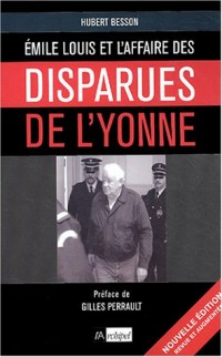 Émile Louis : L'Affaire des disparues de l'Yonne