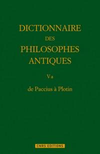 Dictionnaire des Philosophes Antiques T5