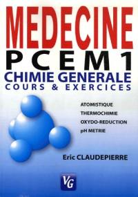 Chimie générale : Cours et exercices PCEM 1 & DEUG