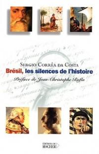 Brésil, les silences de l'histoire