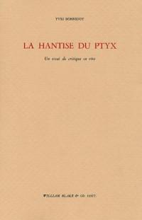La hantise du Ptyx : Un essai de critique en rêve
